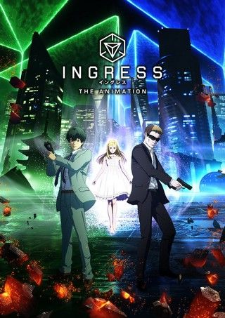 Ингресс / Ingress the Animation (2018) [1-11 из 11]