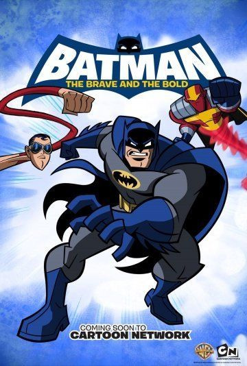 Бэтмен: Отвага и смелость / Batman: The Brave and the Bold (2008) (3 сезона)